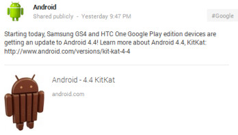 The Samsung Galaxy S4 Google Play edition and the HTC One Google Play edition are both starting to receive the Android 4.4 update