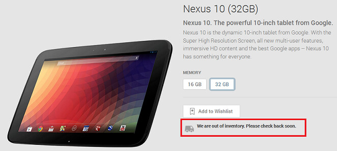 The 32GB Nexus 10 is now sold out - Nexus 10 16GB and 32GB models sold out at Google Play Store; is the Nexus 10 (2014) on the way?