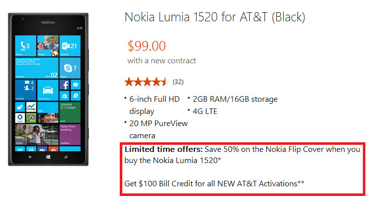 The online Microsoft Store has a special deal on the Nokia Lumia 1520 - Nokia Lumia 1520 deal from the Microsoft Store includes AT&T bill credit and 50% off a flip cover