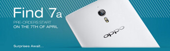 Pre-orders for the Oppo Find 7a will begin April 7th