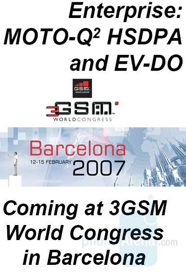 Q2 HSDPA and EV-DO - Motorola Q - Motorola Q gets GSM version and a successor – Motorola Q2. SCPL phones coming