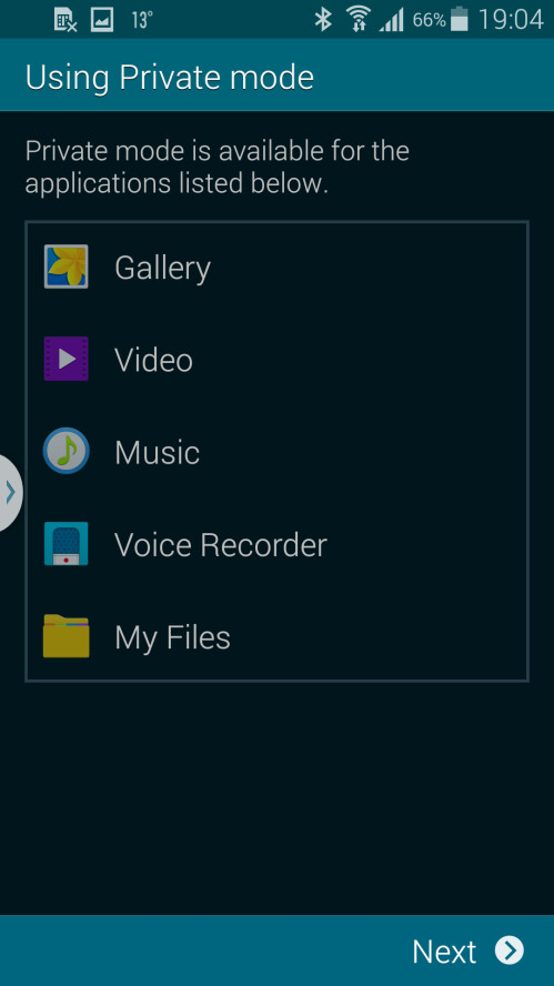 Private mode is compatible with Gallery, Video, Music, Voice recorder and My files
