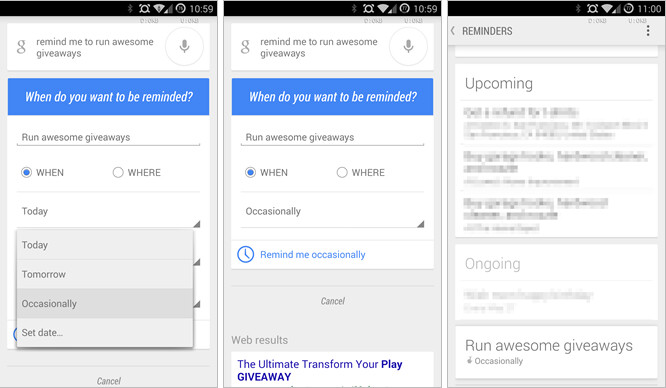 Set recurring reminders with Google Now - Google Now keeps on top of you so that you can remember to do your chores