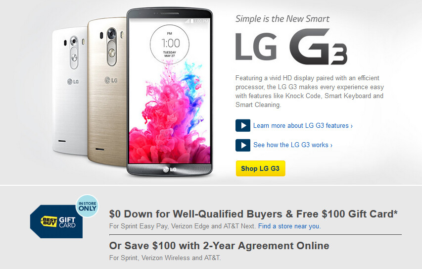 Best Buy has a pair of deals for the LG G3 - Buy the LG G3 from Best Buy for $0 down and get a $100 gift card, or take $100 off the contract price