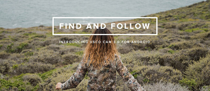 VSCO Cam for Android now allows you to follow other photography enthusiasts, courtesy of an update