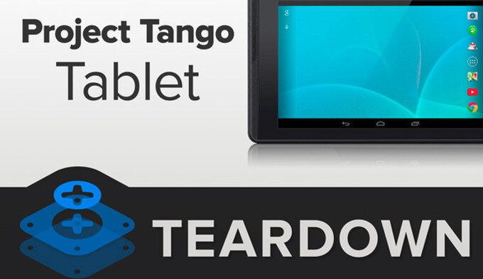 See what's inside Google's NVIDIA Tegra K1-powered Project Tango tablet, courtesy of iFixit