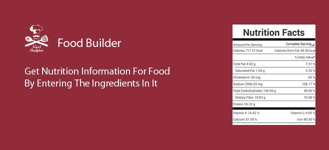 Food Builder is an app for designing sleek, nutrition-dense recipes