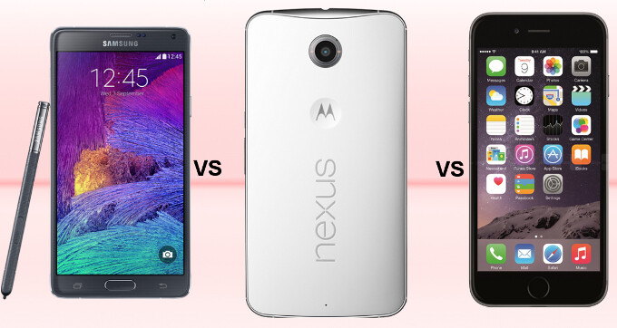 Google Nexus 6 vs Samsung Galaxy Note 4 vs Apple iPhone 6 Plus: specs comparison showdown