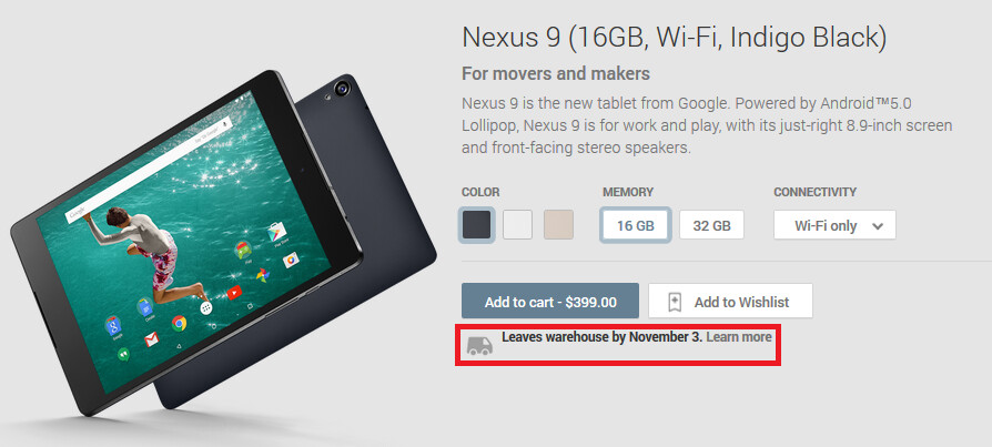 Nexus 9 orders made through the Google Play Store will still ship starting on November 3rd - Amazon U.K. pushes back Nexus 9 shipping date to mid-December