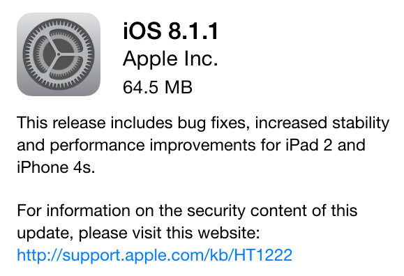 Apple pushes out iOS 8.1.1 - Apple releases iOS 8.1.1; update adds speed to the Apple iPhone 4s and Apple iPad 2