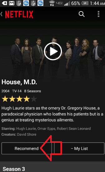 With the new Recommend button (L), you can suggest movies and television shows that you watch on Netflix, to your friends and family on Facebook (R) - Netflix update to its Android app adds recommendations, Android Wear support