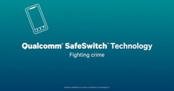 Qualcomm puts a kill switch in the Snapdragon 810 chipset, SafeSwitch is now official