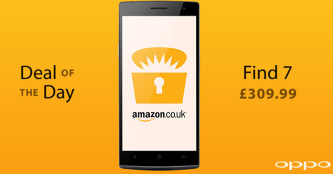 The Oppo Find 7 is available at a discounted price today only at Amazon U.K. - You can find the Oppo Find 7 on sale in the U.K. from Amazon for today only