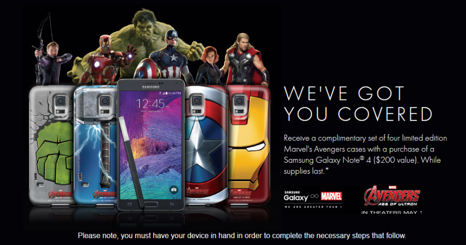 Buy a Samsung Galaxy Note 4 before June 1st and receive a free limited edition set of four Avengers cases for your phablet - Buy the Samsung Galaxy Note 4 and get a set of 4 Avengers cases for free (U.S. Only!)
