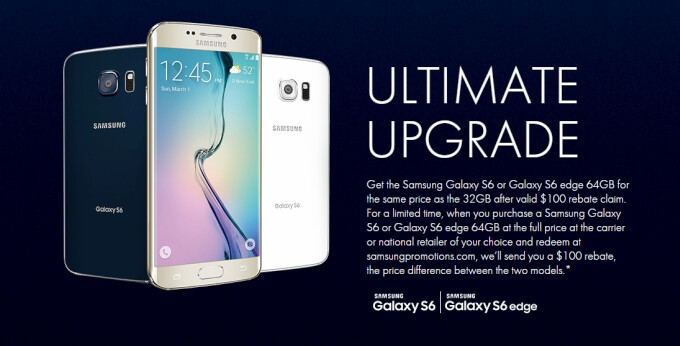 Samsung's Ultimate Upgrade promotion offers a $100 rebate for 64GB Galaxy S6 or S6 edge purchases