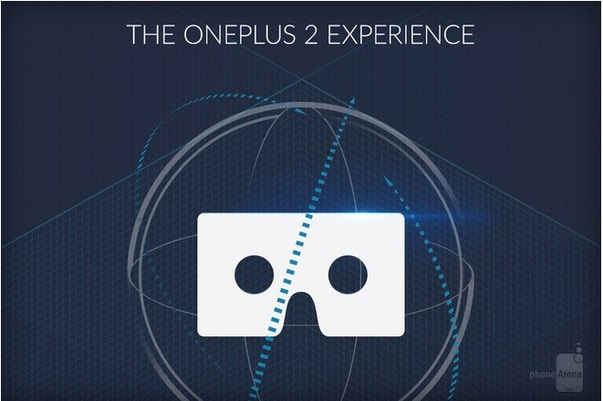 """The OnePlus 2 is coming: official """"virtual reality"""" launch event will be held on July 27th"""