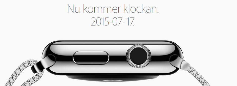 Apple announces July 17th launch for the Apple Watch in Sweden - Apple Watch available in seven new countries today; three more to get the device on July 17th