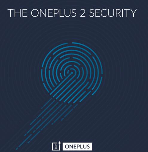 OnePlus teases a fingerprint scanner for the OnePlus 2 - OnePlus confirms fingerprint scanner for the OnePlus 2