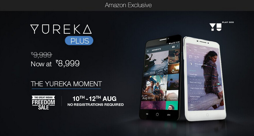 Starting Monday and running through Wednesday, the Yu Yureka Plus is available via open sale from Amazon India - Yu Yureka Plus open sale runs from August 10th-August 12th from Amazon India