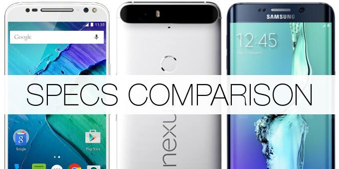 Google Nexus 6P vs Motorola Moto X Style vs Samsung Galaxy S6 edge+: specs comparison