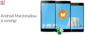 OnePlus One, OnePlus 2 and OnePlus X will all be updated to Android 6.0 Marshmallow