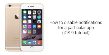 How to stop, mute and completely disable notifications from a particular app on Apple iPhone (iOS 9 tutorial)