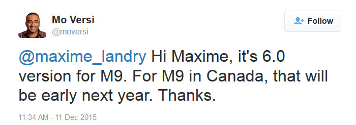 Carrier branded version of HTC One M9 will receive Android 6.0 in Canada early next year - HTC's Versi says Android 6.0 will hit carrier branded HTC One M9 in Canada during early 2016