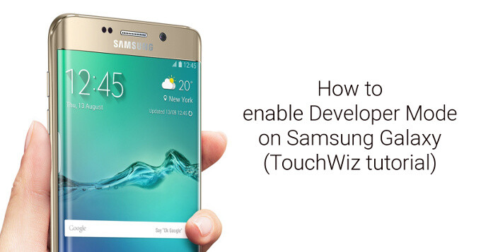 How to enable developer mode and options on Samsung Galaxy S6, Note 5 (Android TouchWiz tutorial)