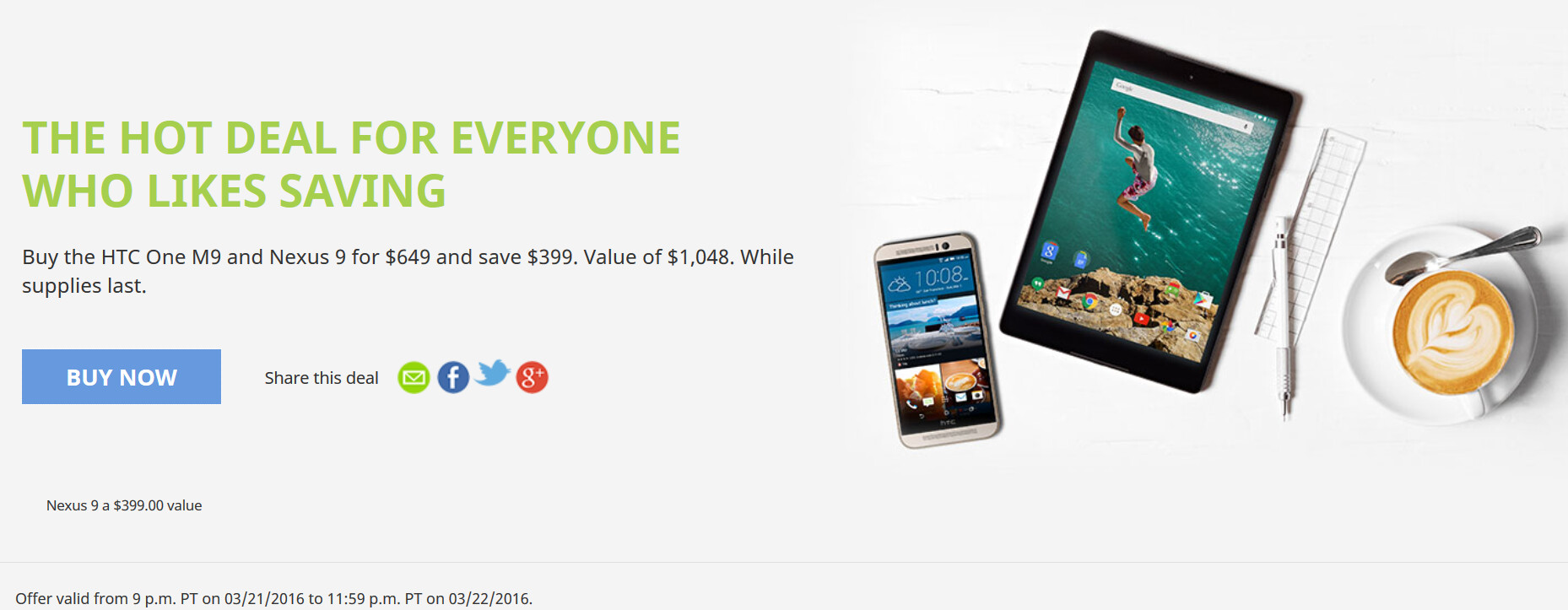 Save 38% when you buy the HTC One M9 and the Nexus 9 ...