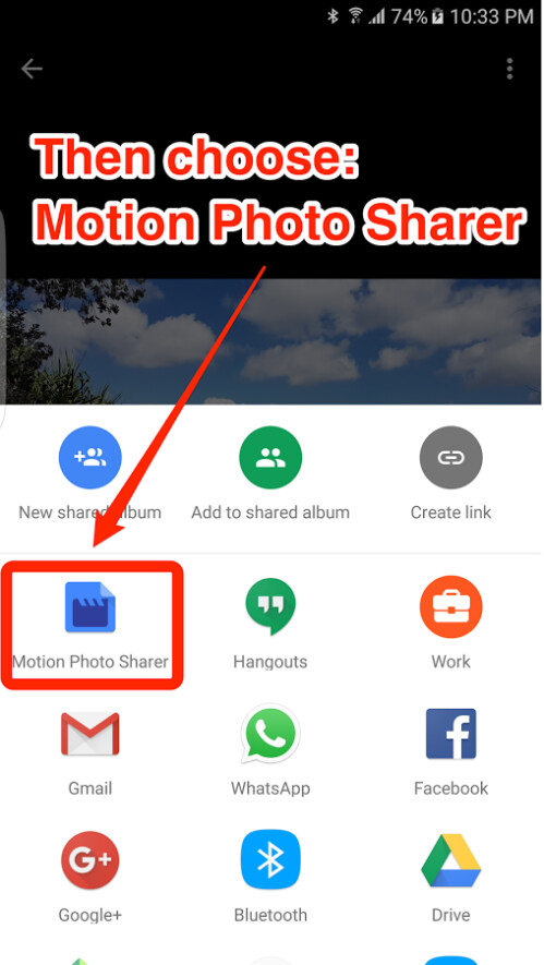 In the sharing options, find share to Motion Photo Sharer