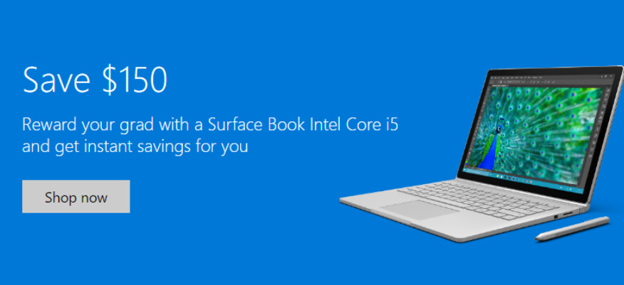 Save $150 on the purchase of Surface Book models powered by the Intel Core i5 - Surface Book models powered by the Intel Core i5 are now $150 off at the Microsoft Store
