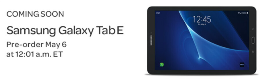 Pre-order the Samsung Galaxy Tab E 8.0 from AT&T starting May 6th - AT&T to take pre-orders for the Samsung Galaxy Tab E 8.0 beginning May 6th