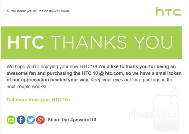 """Who doesn't love a nice surprise?  - HTC teases a """"small token of appreciation"""" for those that ordered the HTC 10 early"""