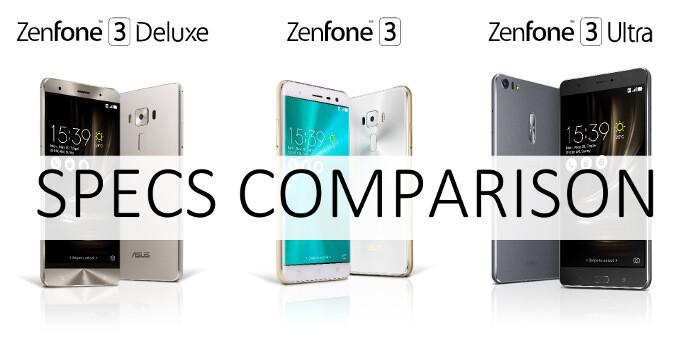 Asus Zenfone 3 vs Zenfone 3 Deluxe vs Zenfone Ultra: three-way specs comparison
