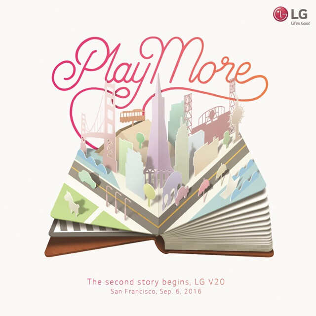 """""""Play More"""" - LG V20 will be announced on September 6 in San Francisco"""