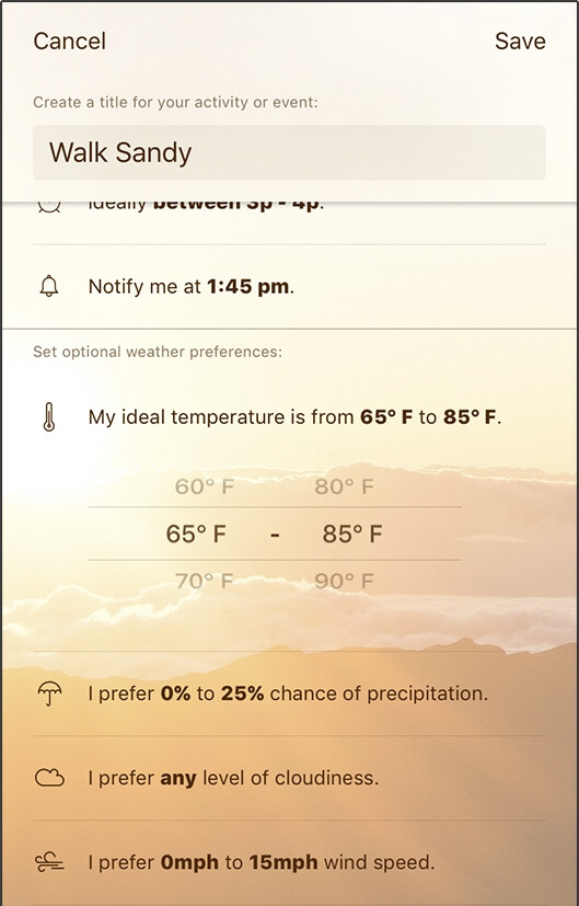 Looks like the weather is ideal for walking the dog! - Foresee is a weather app and scheduler that tells you what the time will be like for your vacation days