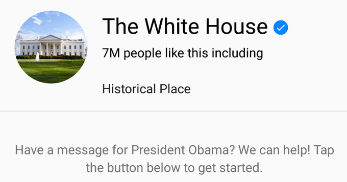 You can now send a message to President Obama straight from your Facebook Messenger