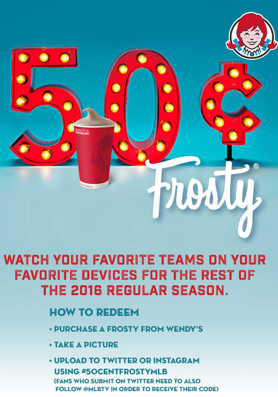 Share your Frosty on Instagram or Twitter and follow your favorite team on MLB.TV for free during the rest of the regular season - Watch your favorite team on MLB.TV over any platform for free; all you need is a Wendy's Frosty