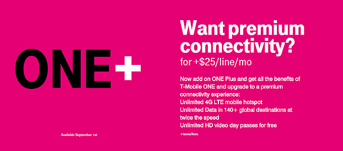 With the T-Mobile One Plus add-on, $25 extra will get you HD video and unlimited LTE mobile hotspot