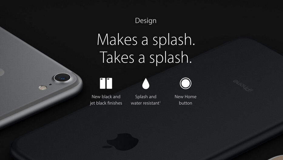 Apple markets the iPhone 7 and iPhone 7 Plus as being splash and water resistant - Apple might have made the iPhone 7 waterproof, but the warranty doesn't cover water damage