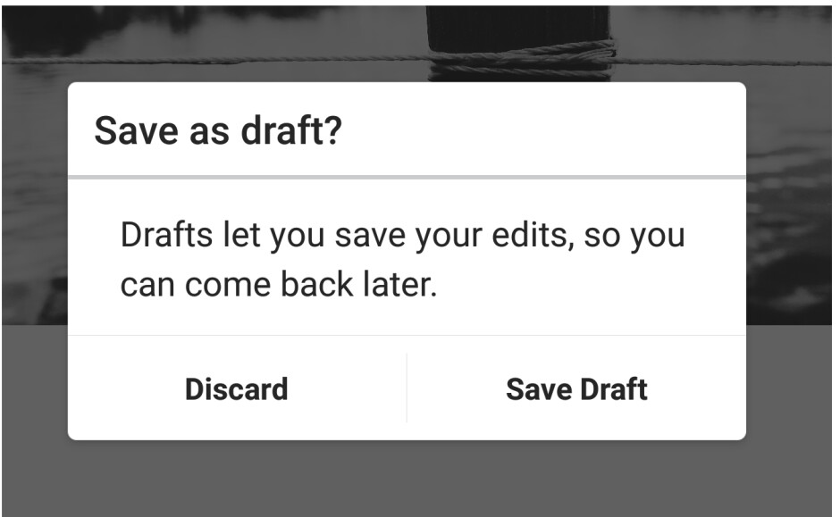 Instagram's 'Save Draft' feature allows you to start a post and then save it for later
