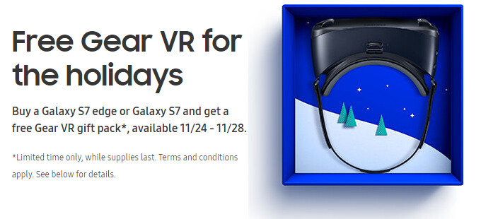 This Black Friday, the Samsung Galaxy S7 and S7 edge come with free Gear VR headsets