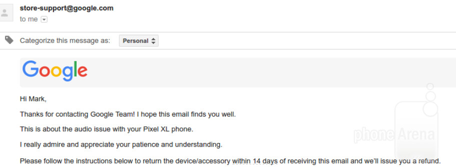 Google responds to an audio problem with five previous Pixel XL units by offering a refund - Google tells Pixel XL owner: Buy another device