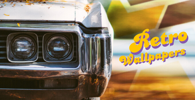 Awesome retro wallpapers in ultra high-res, perfect for your Pixel XL, LG V20, Galaxy S7/S7 Edge, HTC 10 and others