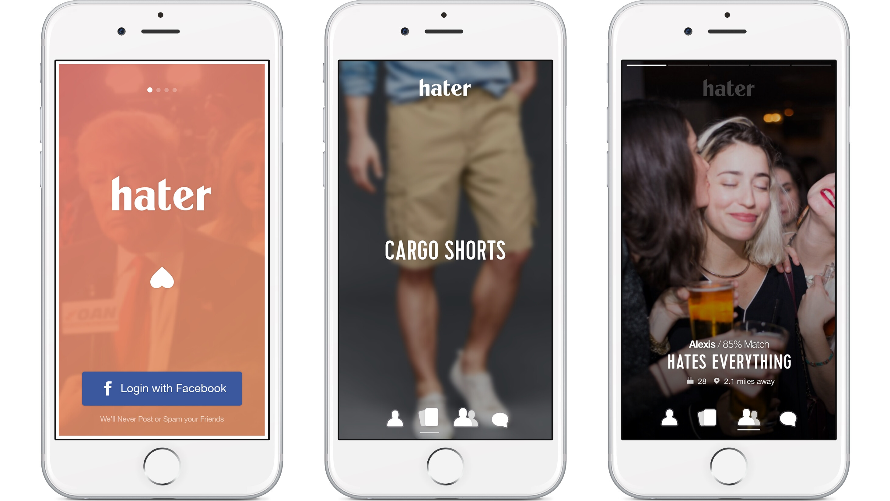 Download Hater in the App Store now (coming to Android in the spring).