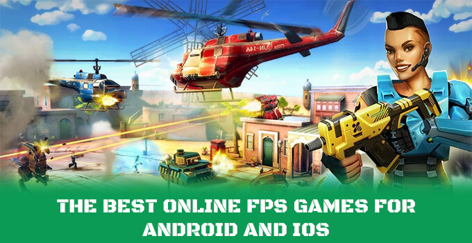 5 best online FPS (first-person shooter) games on Android and iOS (January 2017)
