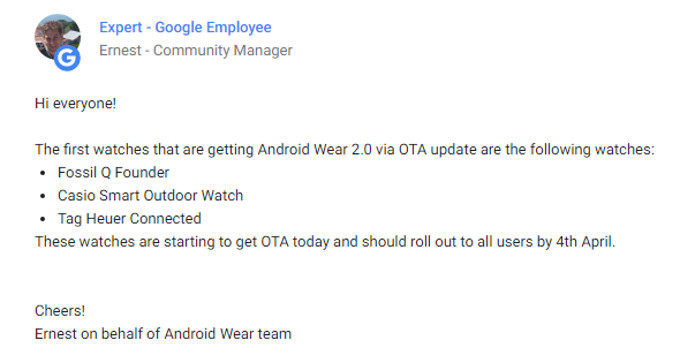 Ernest, a Google Community Manager breaks the news about the update in a low key tone - Android Wear 2.0 starts rolling out... to three of the least popular smartwatches out there