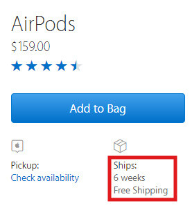 Shipping times for AirPods have not improved since their launch - Is this the most hard-to-get Apple product of all times?