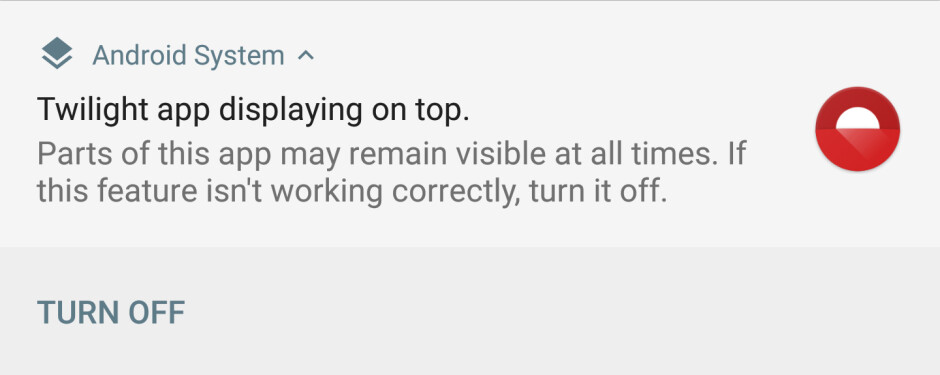You will be greeted by this notification upon installing Twilight on Android O - Android O breaks apps like Twilight and Status that draw over the system UI