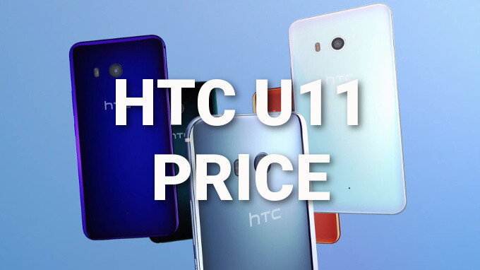 HTC U11 price, release date and carrier availability